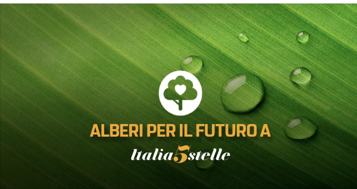 Anche a Italia 5 Stelle piantiamo Alberi per ilfuturo